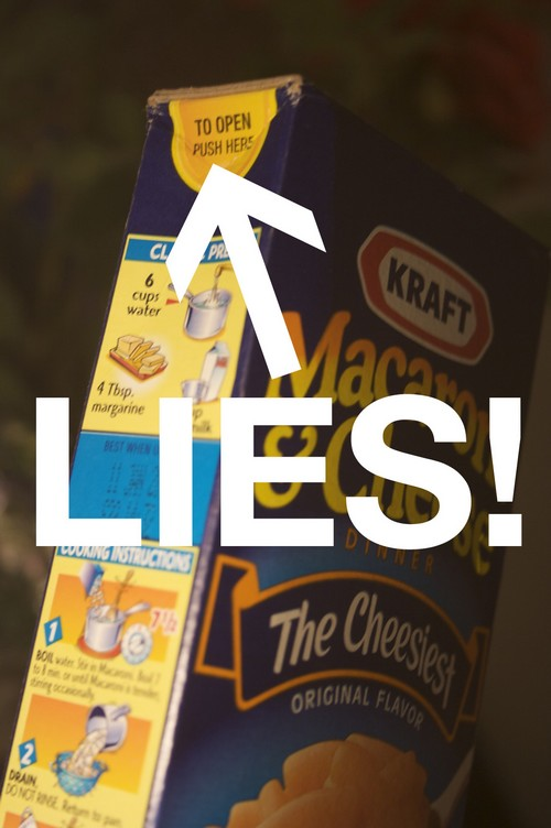 Mac and cheese lies