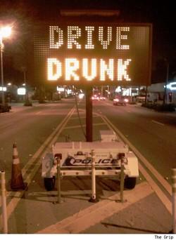 Drive drunk