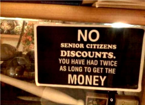 No senior discounts