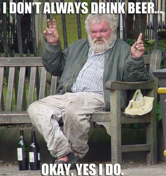 Dont always drink beer