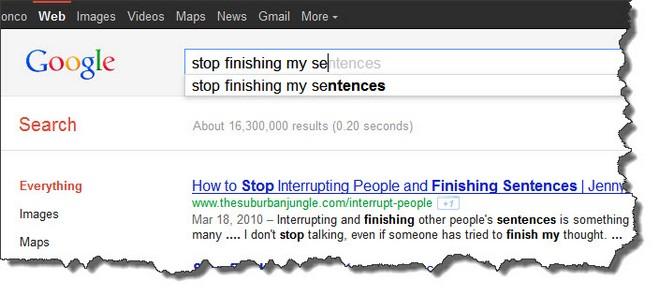 Stop finishing my sentences