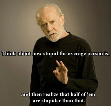 Carlin on stupid people