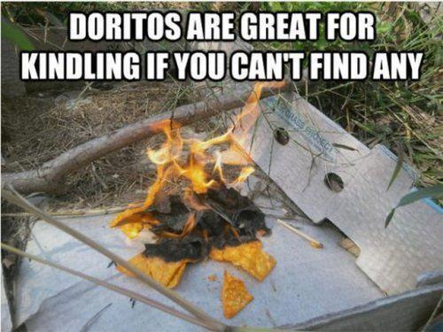 Doritos as kindling