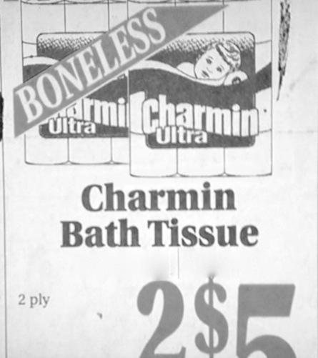 Boneless charmin