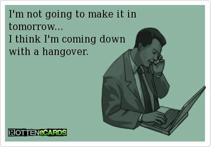 Coming down with a hangover