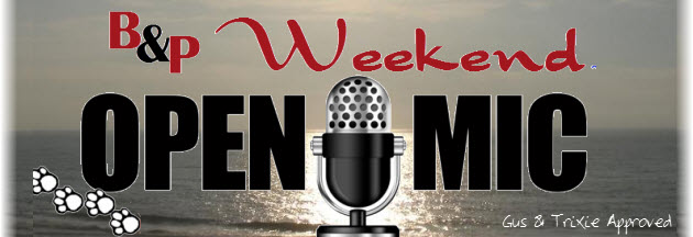 Weekend open mic