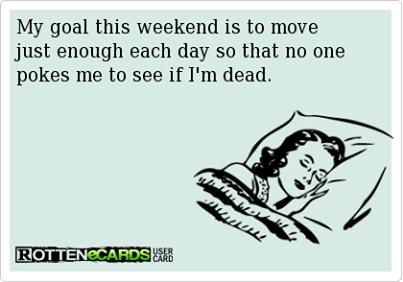 Weekend goal