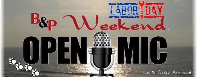 weekend open mic labor day