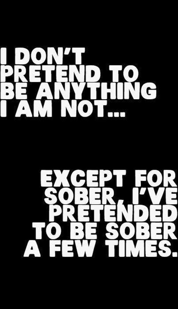 Pretend to be sober