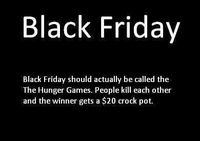 http://bitsandpieces.us/wp-content/uploads/2014/11/black-friday-hunger-games.jpg