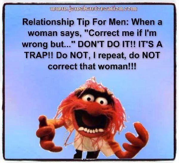 Relationship tip for men...